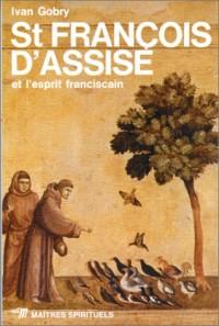 St François d'Assise et l'esprit franciscain