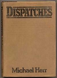 Dispatches / Michael Herr
