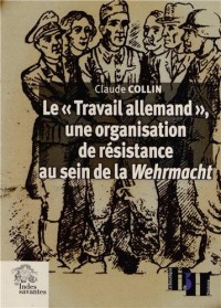 Travail Allemand Organisation de Resistance au Sein de la Wehrmacht