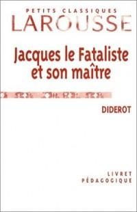 Livret pédagogique : Jacques le Fataliste et son maître