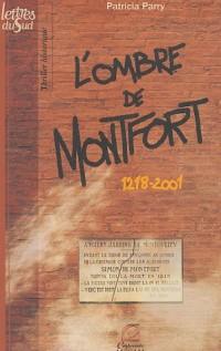 L'ombre de Montfort : 1218-2001