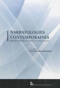 Narratologies contemporaines : Approches nouvelles pour la théorie et l'analyse du récit