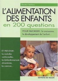 L'alimentation des enfants en 200 questions