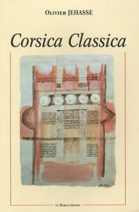 Corsica Classica : La Corse dans les textes anciens : VIIe siècle av. JC an 1000
