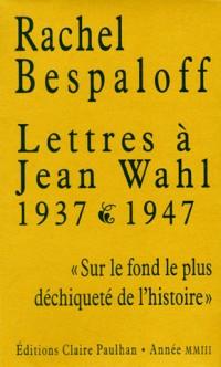 Lettres à Jean Wahl, 1937-1947