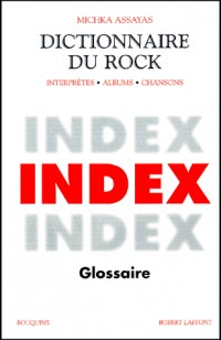Dictionnaire du rock, tome 3 (Index)