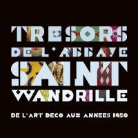 Tresors de l'Abbaye Saint -Wandrille