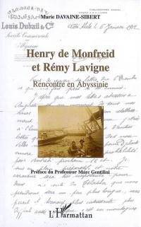 Henry de Monfreid et Remy Lavigne Rencontre en Abyssinie