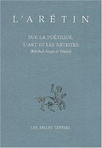 Sur la poétique, l'art et les artistes (Michel-Ange et Titien)