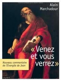 Venez Vous Verrez. l'Evangile de Jean