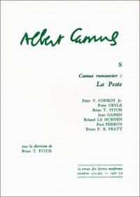 Albert Camus. Camus romancier: La Peste