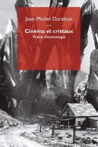 Cinema et Cristaux