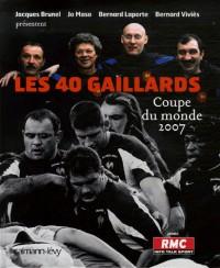 Les 40 gaillards : Coupe du monde 2007