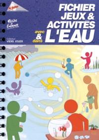 ichier Jeux et Activites avec et Dans l'Eau - Petite Enfance