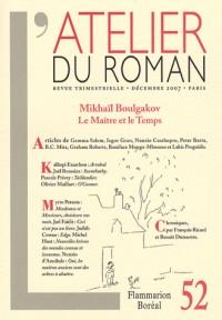 Atelier du Roman 52 -  Mikhail Boulgakov