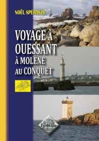 Voyage à Ouessant, à Molene, au Conquet