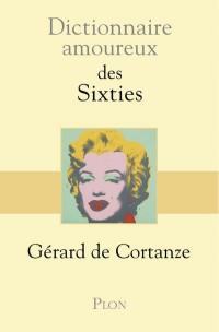 Dictionnaire amoureux des sixties