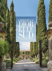 Christian Dior et le Sud : Le château de la Colle Noire
