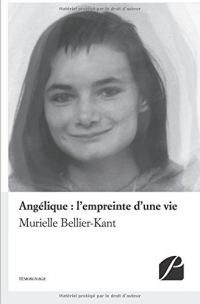 Angélique : l'empreinte d'une vie