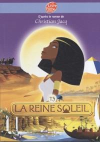 La Reine Soleil, Tome 3 :