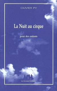 La nuit au cirque ( pour des enfants )