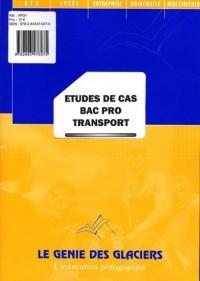 Etudes de cas Bac Pro Transport