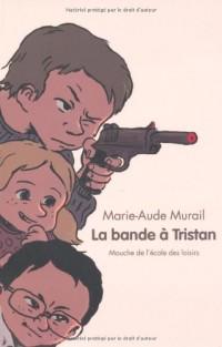 La bande de Tristan