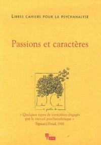 Libres cahiers pour la psychanalyse, N° 13, Printemps 200 : Passions et caractères