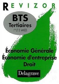 Economie Générale, Economie d'entreprise, Droit, BTS Tertiaires 1ère et 2e années