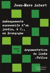 Aménagements successifs d'un jardin, A.C., en Bourgogne