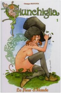 Giunchiglia, Tome 1 : La Fleur d'Irlande