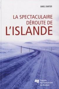 la Spectaculaire deroute de l'Islande - L'image de l'Islande à l'étranger durant la crise économique de 2008
