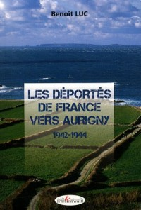 Les déportés de France vers Aurigny (1942-1944)