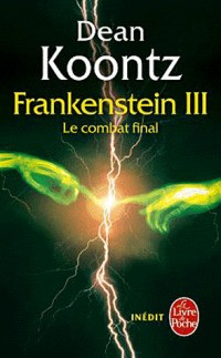 Dead and Live (La trilogie Frankenstein, tome 3)