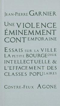 Une violence eminemment contemporaine