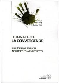 Les masques de la convergence
