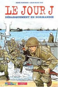 Le jour J débarquement en Normandie