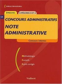 Note administrative. Concours internes, Epreuves catégories B et A