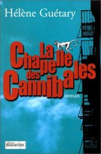 La Chapelle des cannibales