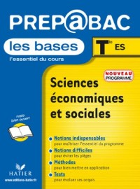 Prépabac, les bases : Sciences économiques et sociales, terminale ES