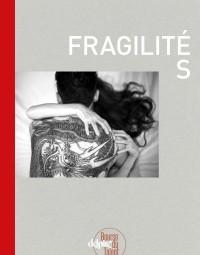 Fragilités : La Bourse du talent 2017