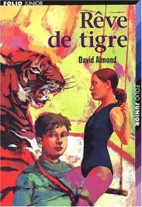 Rêve de tigre