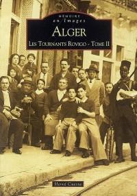 Alger Les Tournants Rovigo II