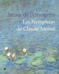 Les Nymphéas de Claude Monet : Musée de l'Orangerie