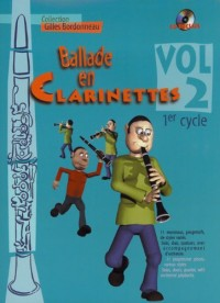 Ballade en Clarinettes Premier Cycle vol 2 (+ 1 CD)