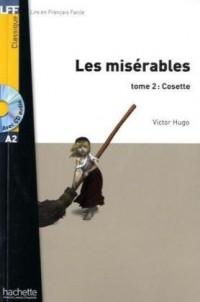 Les Misérables tome 2 : Cosette + CD audio