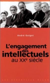 L'Engagement des intellectuels au XXe siècle