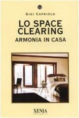 Lo space cleaning. Armonia in casa