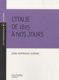 L'italie de 1815 à nos jours