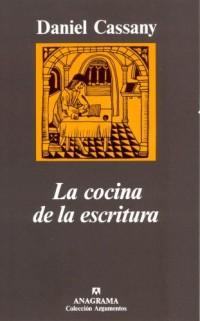 La cocina de la escritura / The Kitchen of Writing